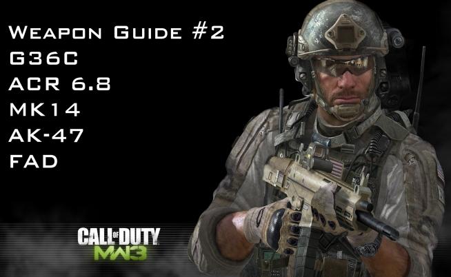 Modern Warfare 3 Weapon Guide #2 - G36C, ACR 6 8, MK14, AK