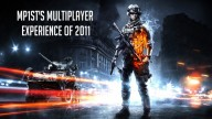 MP1st's Multiplayer Experience of 2011