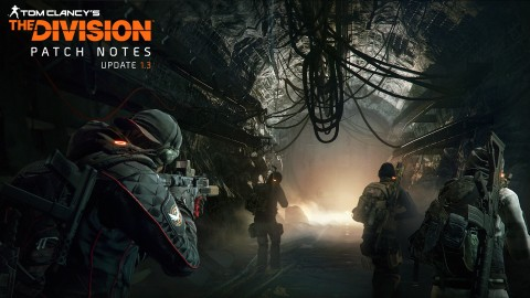 Watch The Trailer For The Division's New Underground Expansion, Update 1.3 Patch Notes