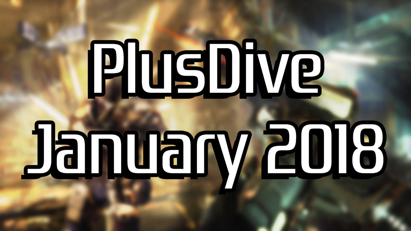 PlusDive January 2018 - A Review of This Month's PS Plus Titles