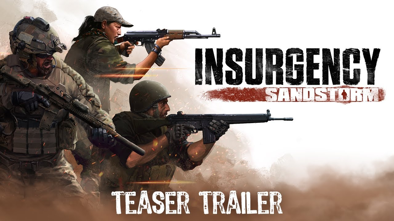 Insurgency: Sandstorm gameplay teaser shows off weapons, vehicles, tense situations