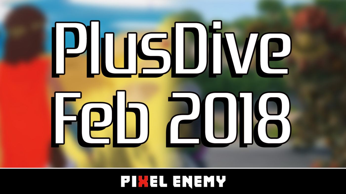 PlusDive February 2018 - A Review of This Month's PS Plus Titles