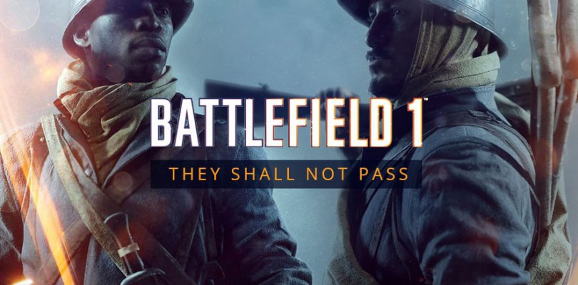 PSA: Battlefield 1 They Shall Not Pass Free for Everyone