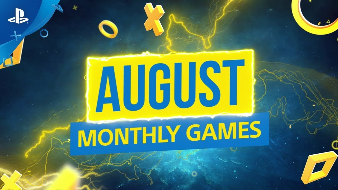 August's PlayStation Plus Games Have Been Announced