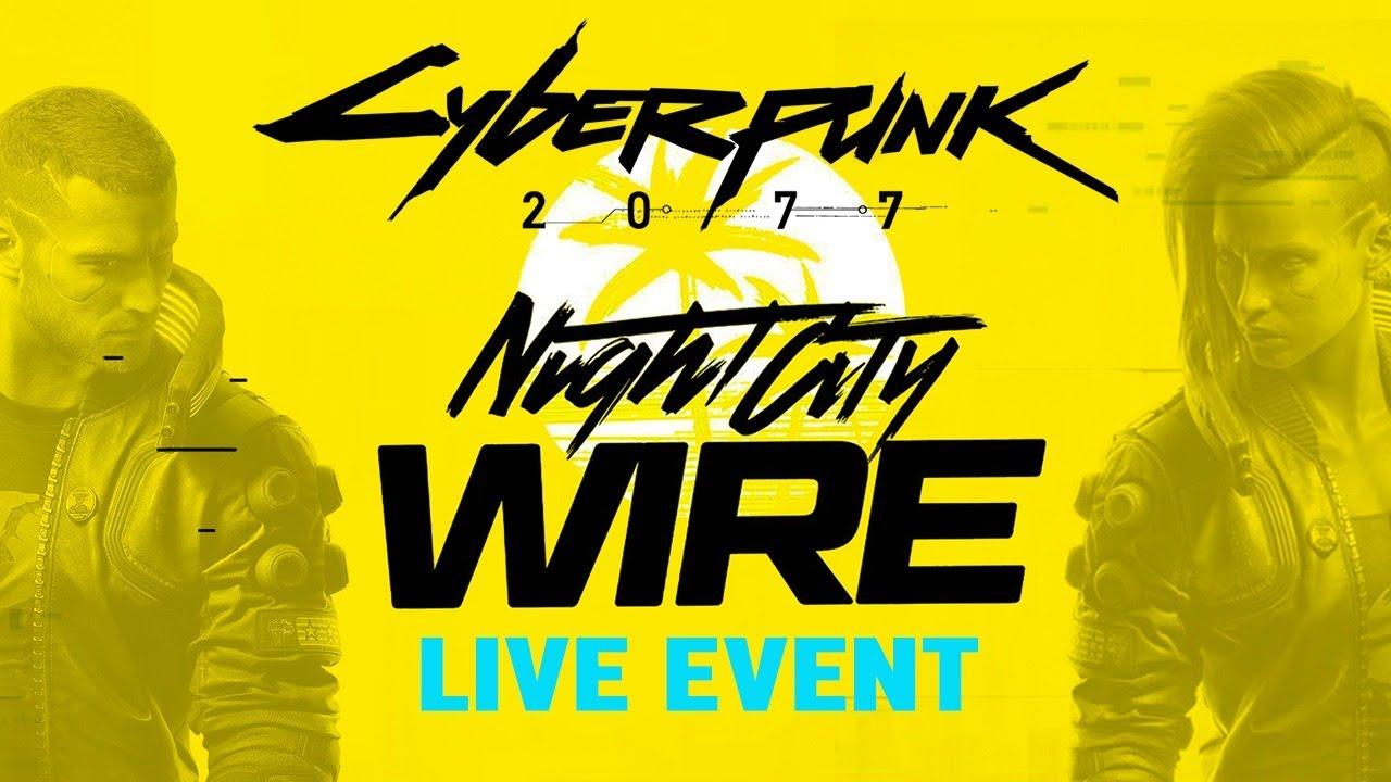 latest Cyberpunk 2077 Night City Wire