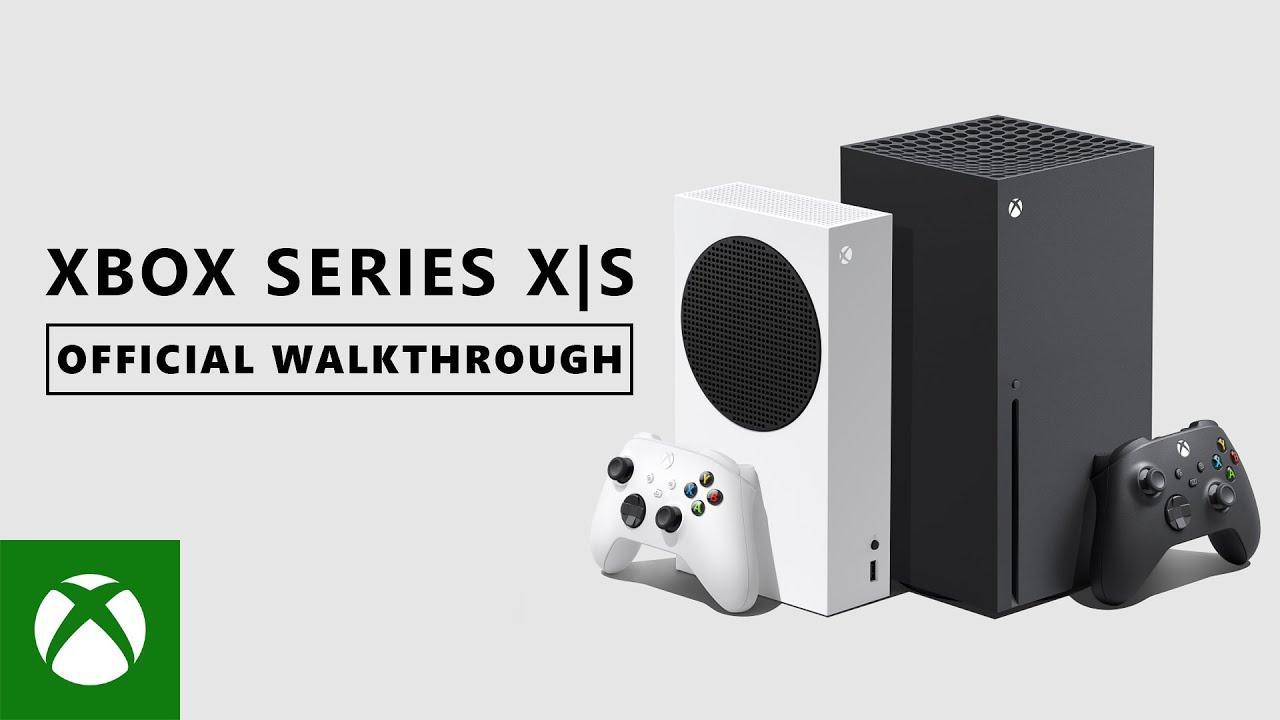 Xbox Series X Walkthrough