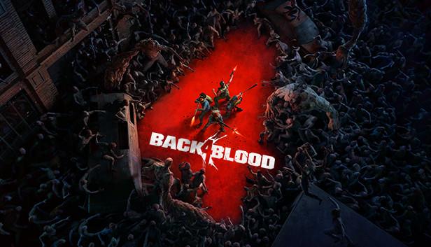 Back 4 Blood Delayed
