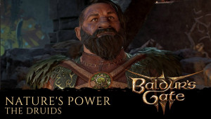Baldur's Gates 3 Patch 4 Now Live, Unleash the Power of Nature With the Druid Class